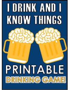 The 'I Drink and I Know Things' drinking game will pit you and your friends knowledge against each other, loser drinks! Who will take the throne and who will take the shots?