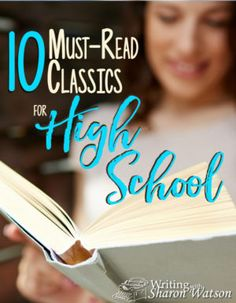 National Reading Month: 10 Must-Read Classics for High School The right classics have the power to inspire, educate, delight, inform, and mold us and our students. I've compiled a list of ten books I believe are must-read classics for high school students Homeschool High School, High School Books, High School Reading, High School Literature, High School Years, Teaching Literature, American Literature, Online High School, Literature Books
