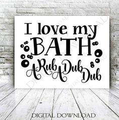 Bath Rub a dub dub Sign Clipart Saying Download SVG Quote