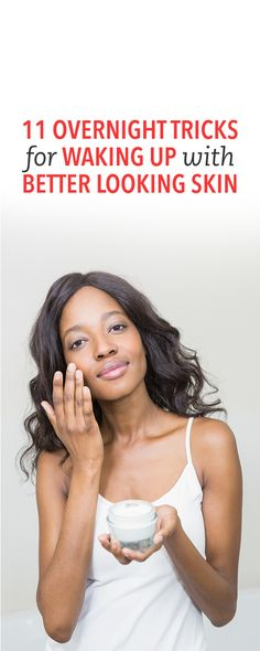 11 overnight tricks for waking up with better skin #beauty