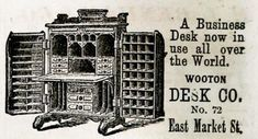 1876 City Directory Ad.  In March of 1875, the Indianapolis Journal reported that the Wooton Desk Company would be expanding to 150 employees, and would move into larger quarters in a former piano factory at Merrill and New Jersey (where the Eli Lilly offices are now located). Production in this era reached its peak of about 150 desks per month. If that number seems relatively low, it was because desks were essentially made-to-order for each customer.