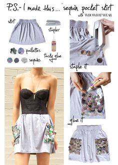 Add sequin to your skirt If you intend to make your clothing more attractive you can stick paillettes and sequins on your skirt fo. Diy Chemise, Diy Fashion Projects, Diy Projects, Fashion Ideas, Little Presents, Diy Vetement, Do It Yourself Fashion, Skirts With Pockets, Diy Clothing