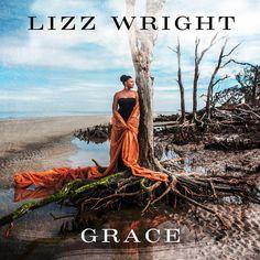 """ Grace"" by Lizz Wright"