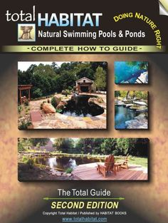 Total Habitat answers Natural Swimming Pool and Pond Frequently Asked Questions. Ask Total Habitat your Natural Swimming Pool/Pond (NSP) question. Swimming Pool Pond, Natural Swimming Ponds, Natural Pond, Swimming Holes, Spas, Living Pool, Outdoor Living, Pond Design, Design Design