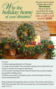Win the holiday home of your dreams from Plow & Hearth!  Hurry ends on November 11, 2012.