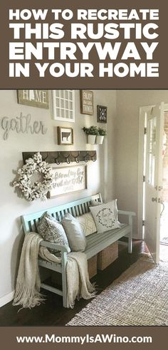 How to Recreate this Rustic Entryway in your Home - Rustic entryway ideas for styling around a bench to make it inviting - Entryway bench - Entryway Decor