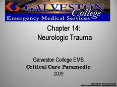 ch14  by rprue via authorSTREAM Emergency Medical Services, Power Points, Critical Care, Galveston, Trauma, Presentation, Education, Onderwijs, Learning