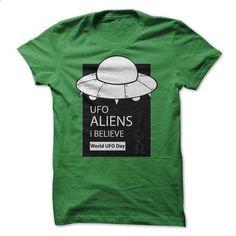 ufo aliens i believe , world ufo day.. - #baseball shirt #oversized sweatshirt. BUY NOW => https://www.sunfrog.com/Geek-Tech/ufo-aliens-i-believe-world-ufo-day.html?68278