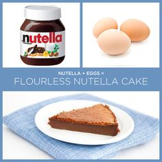 Nutella + Eggs = Flourless Nutella Cake | 34 Insanely Simple Two-Ingredient Recipes. These are totally awesome!