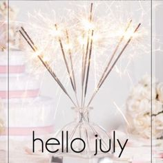 New month, new beginnings! Get excited about your life and everything in it! What are you looking forward to this month? ‪#‎hellojuly‬