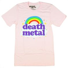 "Death Metal is an extreme subgenre of heavy metal music. This pink T-shirt features a vibrant ""Death Metal"" rainbow design."