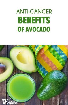 Anti-Cancer Benefits of Avocado