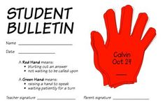 Blurting Out-Red Hand Bulletin-There is a green hand for students who do not blurt out. The green hands were used in a drawing for prizes or free-type rewards, (ex. sitting by a buddy on Friday.)