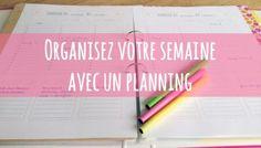 Organiser sa semaine avec un planning {à imprimer}