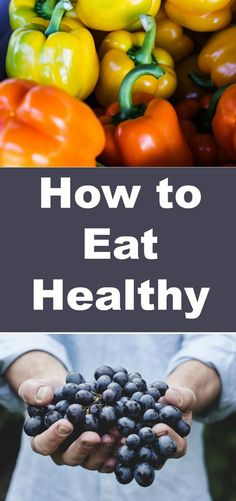 How to Eat Healthy