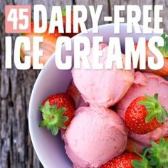 45 Dairy-Free Ice Cream Recipes- the holy grail of healthier ice cream options.