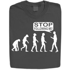 Amazon.com: Stabilitees Stop Following Me Funny Geek Evolution T Shirts: Clothing