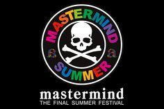 "mastermind JAPAN x a-nation ""THE FINAL SUMMER FES 2013"" Musicweek | Hypebeast"