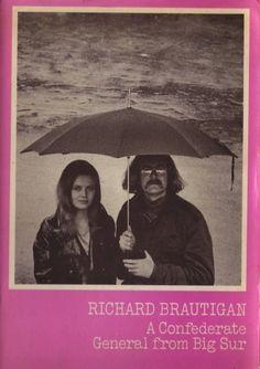 Richard Brautigan, A Confederate General from Big Sur Us Road Trip, Album Book, Big Sur, Book Cover Design, Reading Lists, Books To Read, Literature, Novels, Book Covers