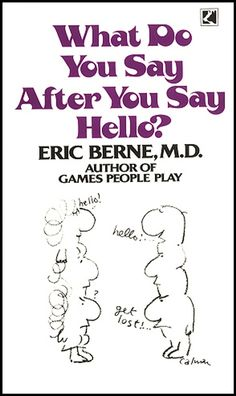 What Do You Say After You Say Hello:Amazon.co.uk:Kindle Store