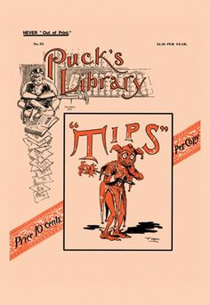 Tips - Puck's Library, by F. Opper