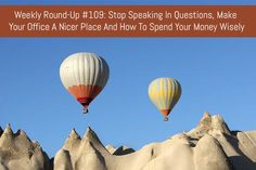 Weekly Round-Up #109: Stop Speaking In Questions, Make Your Office A Nicer Place And How To Spend Your Money Wisely :  In this week's round-up we take a look at why you need to be careful with your speech, how you can spend your money wisely and alternative ways to keep your home clean. :  https://www.flippingheck.com/weekly-round-up-109-stop-speaking-in-questions-make-your-office-a-nicer-place-and-how-to-spend-your-money-wisely