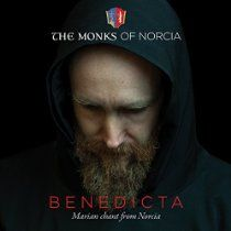 Benedicta:  chant, the monks of Norcia