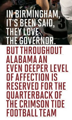 It's been said they love the governor... #rolltide