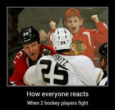 How everyone reacts when 2 hockey players fight.