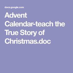 Advent Calendar-teach the True Story of Christmas.doc