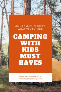 A full list of must-haves along with things that will make your life easier and your camping expereince that much better. Find the full list by clicking the link. #familycamping #campingwithkids #camping #familytravel #campingwithfamily #familyfriendlytravel #familyexperiences #midwestcamping
