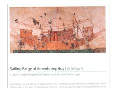 Sailing Barge of Amenhotep Huy | Unknown | c.1330 BCE | wallpainting (detail) | Tomb of Huy, Qurnet Murai, Thebes, Egypt