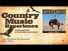 Merle  Kilgore - Love Has Made You Beautiful - Country Music Experience