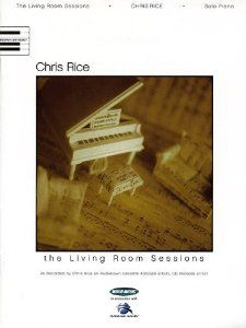 Chris Rice - The Living Room Sessions (Piano Solo Personality): Chris Rice: 0073999098198: Amazon.com: Books