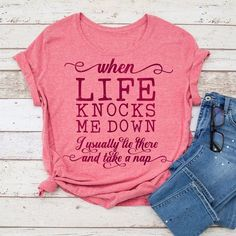 When life knows me down I usually lie there, funny file for shirt SVG File for Silhouette Cameo and Cricut, Commercial Use Digital Design Shirts With Sayings, Mom Shirts, Cute Shirts, Funny Shirts, T Shirts For Women, Vinyl Shirts, Fall Shirts, Black Singles, Feminine Fashion