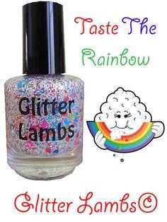 Taste The Rainbow: Glitter Topper Nail Polish Lacquer- Indie Nail Polish Custom Handmade