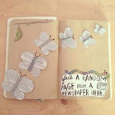 Glue a ramdom newspaper page here. Butterfly wreck this journal page. ☆
