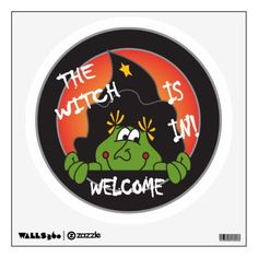 The Witch Is In and she welcomes you inside.  Great humor for the boss!  Look for more items in my store.  Designs by DonnaSiggy. All graphic designs are copyrighted on my products. #Halloween #witch #Room #Decals  #pinoftheday #zazzle #gifts #trendy www.zazzle.com/designsbydonnasiggy?rf=238713599140281212