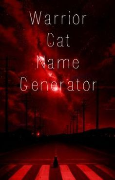"""""""Warrior Cat Name Generator - Warrior/Medicine Cat Names"""" by Mysticwarrior - """"Have some problems with Warrior Cat names for your Warriors fanfiction? Or do you just want to make …"""""""