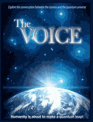 The VOICE - Converging Spirituality, Science & Quantum Physics