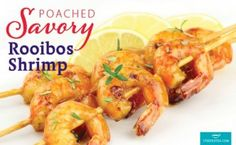 Infuse Rooibos Tea into shrimp for a unique, new flavor! Tea Recipes, Shrimp Recipes, Brunch Recipes, Summer Recipes, Breakfast Recipes, Bbq Prawns, Marinated Grilled Shrimp, Tapas, Yummy Appetizers
