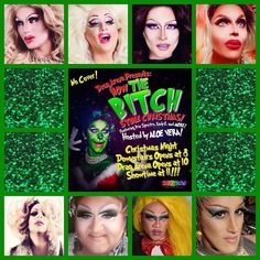 TONIGHT  After Family Time Is Over and Presents are Opened....  Come Down to the Gayborhood to See Some of Your Favorite Queens Serve Up Alternative Xmas Songs in... How the BITCH Stole Christmas! at ICANDY Hosted by  Aloe Vera-Stratton Starring  Iris Spectre Bev Roxi Star Satine Harlow Fanci DisMount Stratton Zephyra Rivers Lady E  Club Doors Open @ 8pm Drag Arena Opens @ 10pm Drag Show Starts @ 11pm  Merry Christmas  Happy Holidays