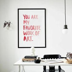 Your Are My Favorite Work Of Art Print, Love quote Poster, Valentine's day Wall Art, Frank Sinatra quote Art, favorite art watercolor poster Minimalist Quotes, Minimalist Decor, Red Quotes, Love Quotes, You Are My Favorite, My Favorite Things, Frank Sinatra Quotes, Modern Art Styles, Watercolor Quote