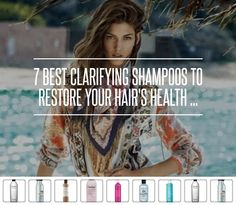 7 Best Clarifying Shampoos to Restore Your Hair's Health