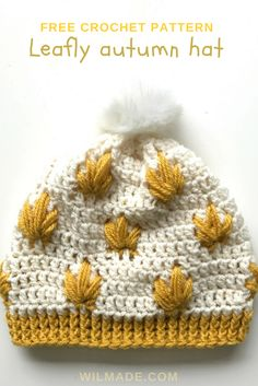 Free #crochet pattern to make this Leafly #autumn #hat on wilmade.com (including a video tutorial)