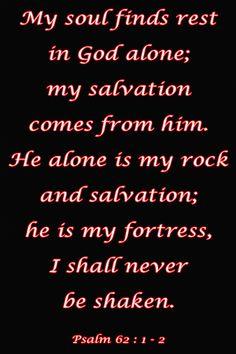 Psalm 62 1-2, via Flickr.
