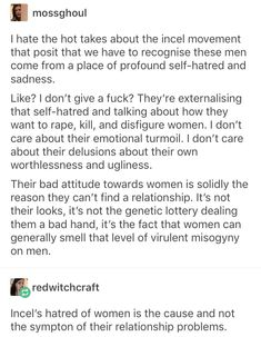 """""""You will go your whole life thinking women don't like you becuase you're a nerd, i want you to know from the bottom of my heart thats not true. It's because you're an asshole"""" Intersectional Feminism, Equal Rights, Patriarchy, Faith In Humanity, The Victim, Social Issues, Oppression, Equality, Fight Club"""