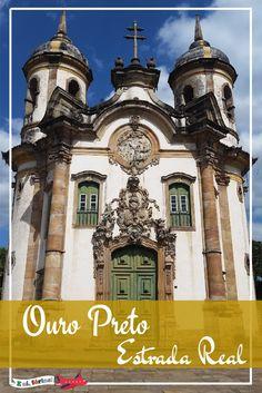 O que fazer em um dia em Ouro Preto, Minas Gerais. Estrada Real.