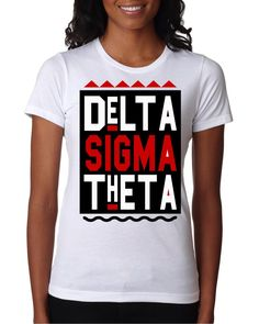 Pyramids And Diamonds Apparel Sorority And Fraternity, Sorority Shirts, Vinyl Shirts, Tee Shirts, Tees, Delta Sigma Theta Apparel, Delta Girl, Sorority Sisters, Vinyl Cutting