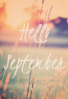 1000+ ideas about Hello September on Pinterest  Hello August, Hello July and...